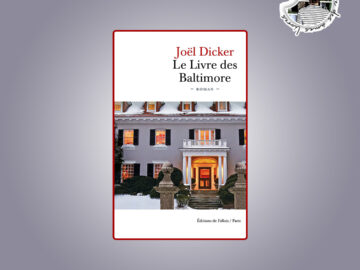 Le Livre des Baltimore de Joël Dicker