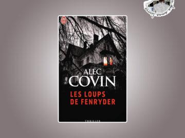 Les loups de Fenryder d'Alec Covin