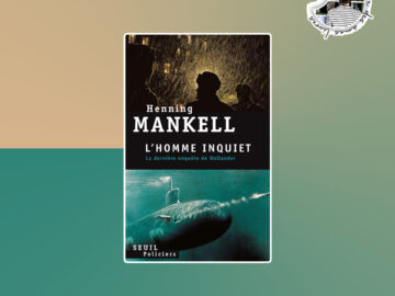 L'homme inquiet de Henning Mankell