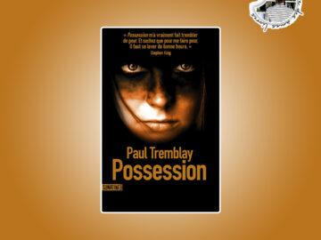 Possession de Paul Tremblay