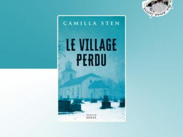 Le village perdu de Camilla Sten