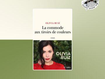 La commode aux tiroirs de couleurs de Olivia Ruiz