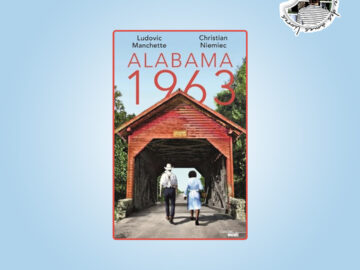 Alabama 1963 de Ludovic Manchette et Christian Niemiec