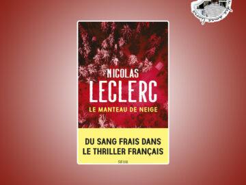 Le manteau de neige de Nicolas Leclerc