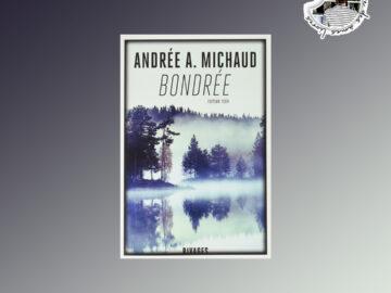 Bondrée de Andrée A. Michaud