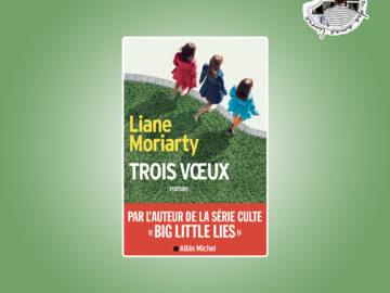 Trois voeux de Liane Mortiarty