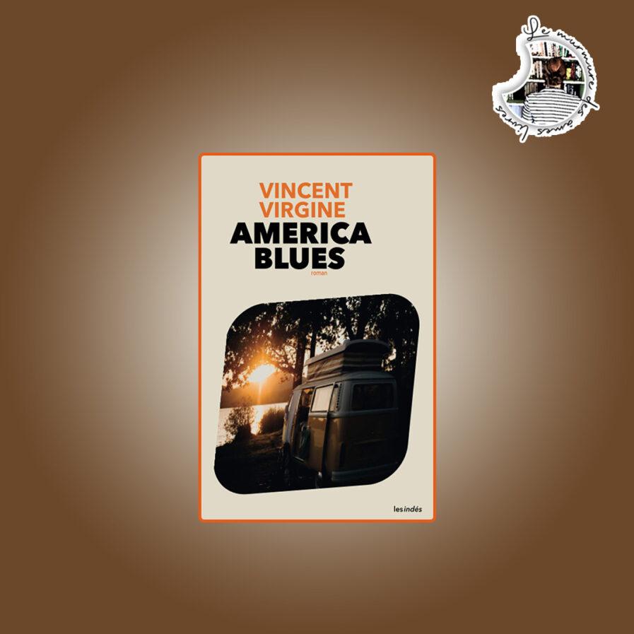 America Blues de Vincent Virgine