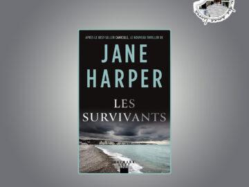 Les Survivants de Jane Harper