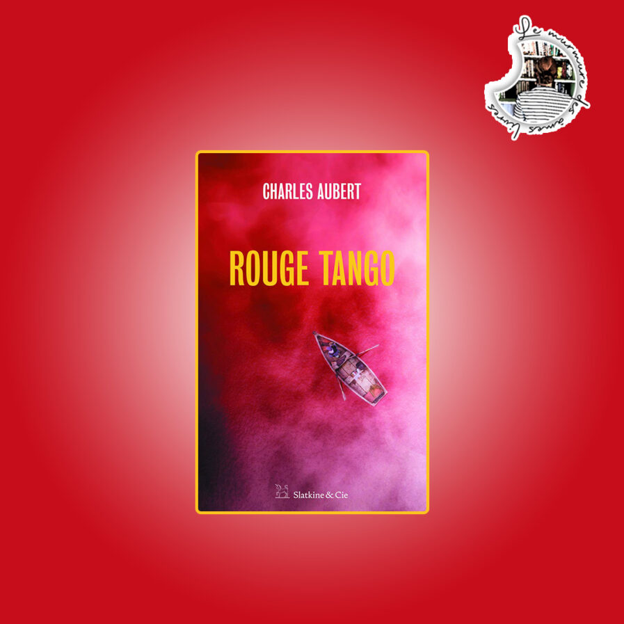 Rouge Tango de Charles Aubert