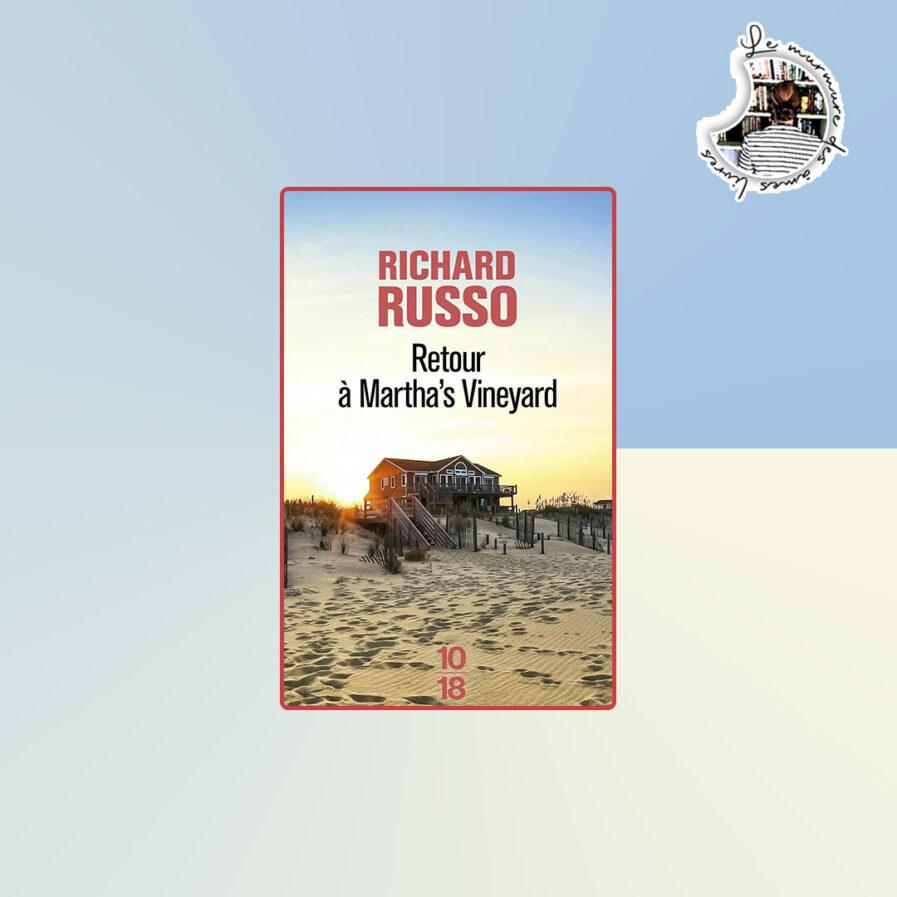 Retour à Martha's Vineyard de Richard Russo
