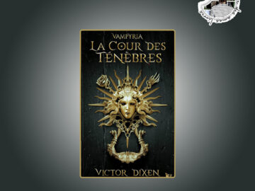 La Cour des Ténèbres de Victor Dixen