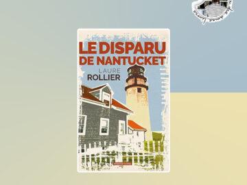 Le disparu de Nantucket de Laure Rollier