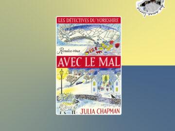 Rendez-vous avec le mal de Julia Chapman